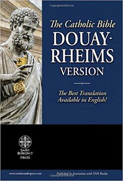 The Holy Bible - Douay- Rheims Version