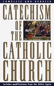 Complete and Updated Catechism Of The Catholic Church