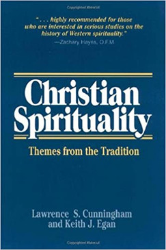 Christian Spirituality - Themes from the Tradition