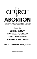 The Church And Abortion : In Search of New Ground for Response