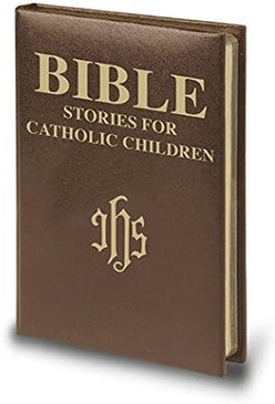 Bible - Stories For Catholic Children