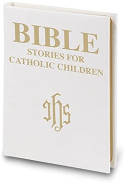 Bible- Stories For Catholic Children