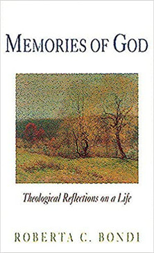 Memories Of God - Theological Reflections on a Life