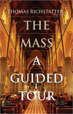 The Mass - A Guided Tour