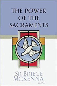 The Power of Sacraments