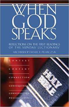 When God Speaks - Reflections On The First Readings Of The First Readings Of The Sunday Lectionary