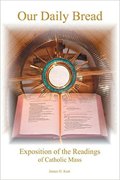 Our Daily Bread - Exposition of the Readings of Catholic Mass