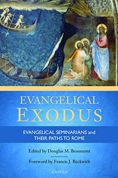 Evangelical Exodus - Evangelical Seminarians and their Paths to Rome