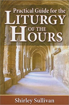 Practical Liturgy of The Hours