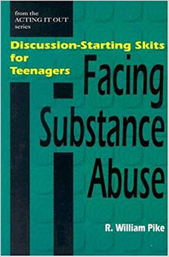 Discussion-Starting Skits for Teenagers Facing Substance Abuse