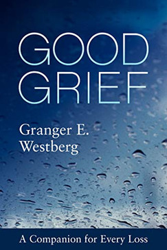 Good Grief - A Companion for Every Loss