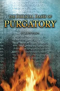 The Biblical Basis For Purgatory