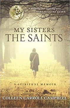 My Sisters the Saints- A Spiritual Memoir