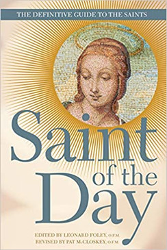 Saint of the Day- The Definitive Guide To The Saints
