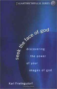 Seek the face of God- Discovering the power of your images of God