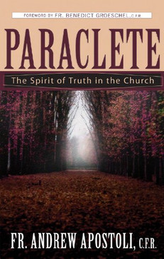 Paraclete- The Spirit of Truth in the Church