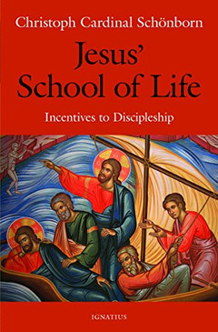 Jesus' School of Life- Incentives to Discipleship
