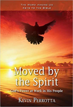 Moved by the Spirit- God's Power at Work in His People