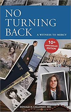 No Turning Back- A witness To Mercy