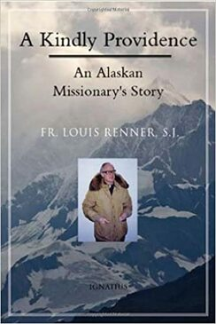 A Kindly Providence- An Alaskan Missionary's Story