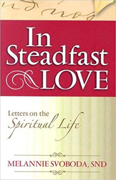 In Steadfast Love- Letters on the Spiritual Life