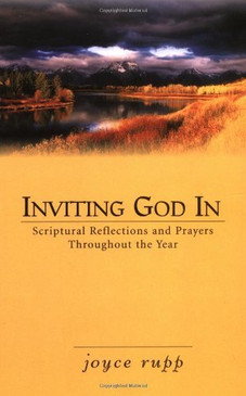 Inviting God In- Scriptural Reflections and Prayers throughout the Year