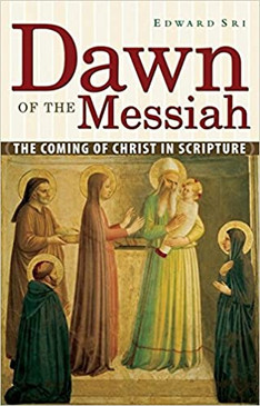 Dawn of The Messiah- The Coming of Christ In Scripture