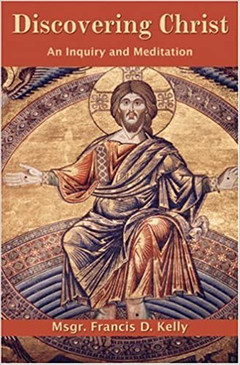 Discovering Christ- An Inquiry and Meditation