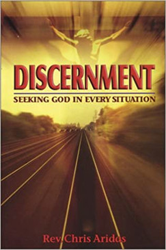 Discernment- Seeking God In Every Situation