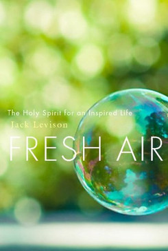 Fresh Air- The Holy Spirit for an Inspired Life