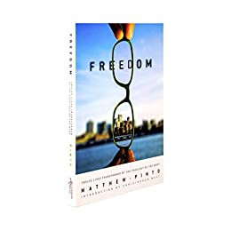 Freedom- Twelve Lives Transformed By The Theology of The Body