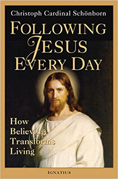 Following Jesus Every Day - How Believing Transforms Living