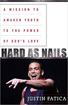 Hard As Nails- A Mission To Awaken Youth To The Power Of God's Love