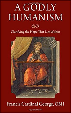 A Godly Humanism- Clarifying the Hope That Lies Within