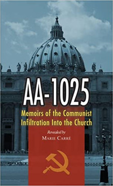 AA- 1025 Memoirs Of the Communist Infiltration Into the Church