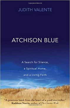 Atchison Blue- A Search for Silence, a Spiritual Home, and a living Faith