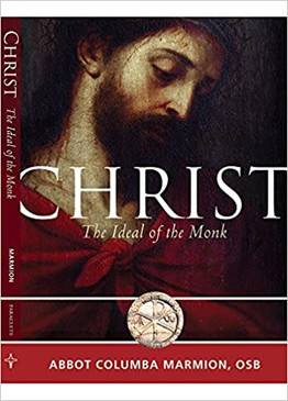 Christ- The Ideal of the Monk