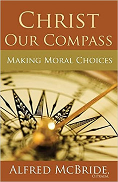Christ Our Compass- Making Moral Choices