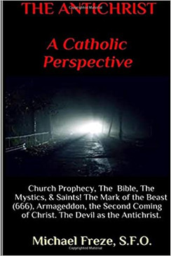 The Antichrist- A Catholic Perspective