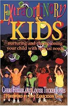 Extraordinary Kids- Nurturing and championing your child with special needs