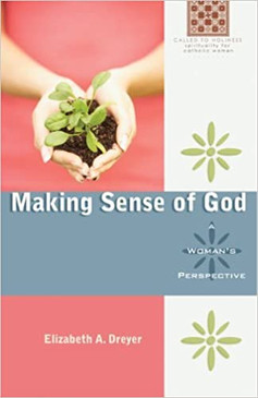 Making Sense Of God- A Woman's Perspective