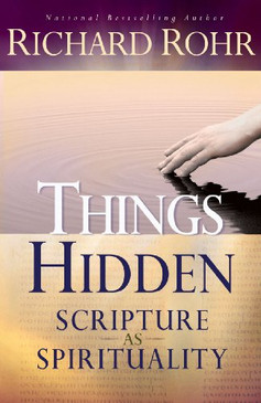 Things Hidden- Scripture as Spirituality
