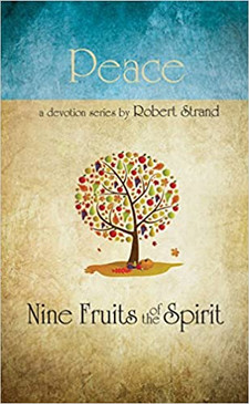 Peace- Nine Fruits of the Spirit