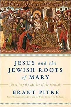 Jesus and the Jewish Roots of Mary- Unveiling the Mother of the Messiah