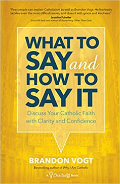 What To Say and How To Say It   Brandon Vogt