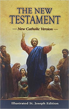 The New Testament  New Catholic Version