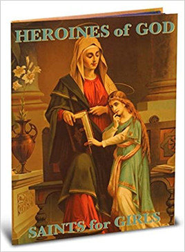 Heroines of God; Saints for Girls