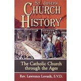 Church History - The Catholic Church Through the Ages
