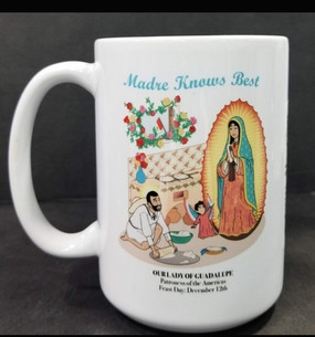 Madre Knows Best OL Guadalupe Mug
