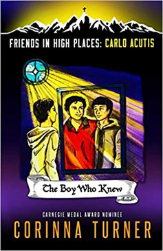 The Boy Who Knew (Carlo Acutis) (Friends in High Places)